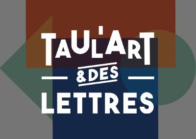 Taul'Art et des Lettres